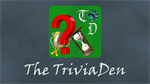 Welcome to the Trivia Den